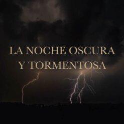 La noche oscura y tormentosa